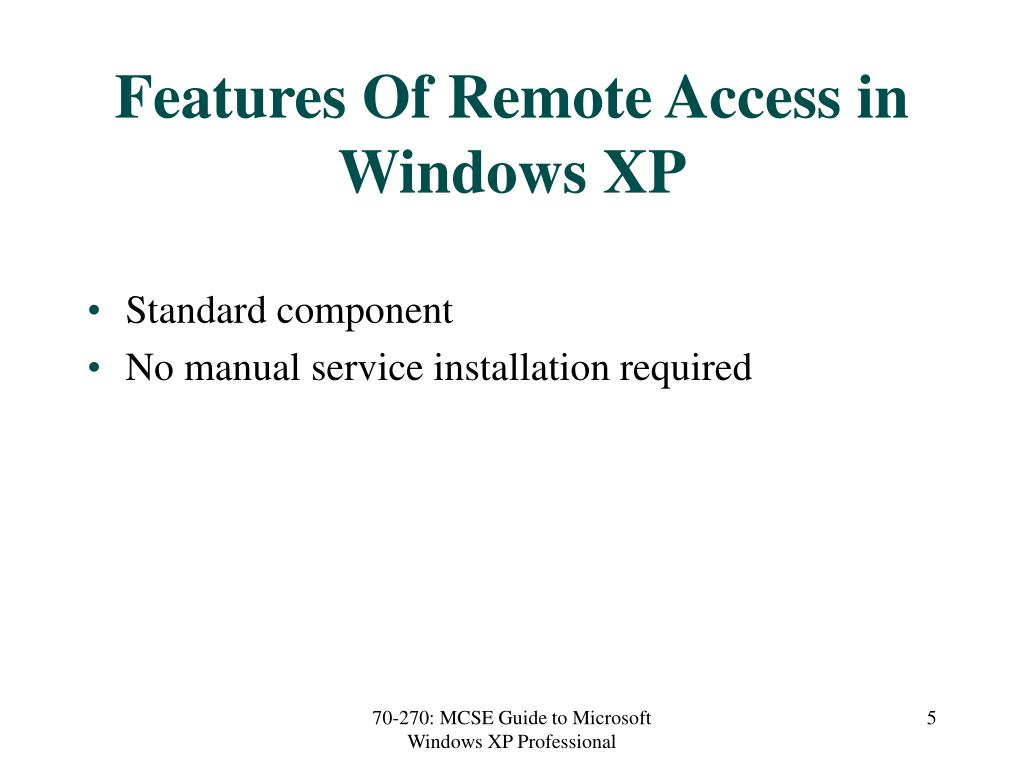 Features Of Remote Access in Windows XP