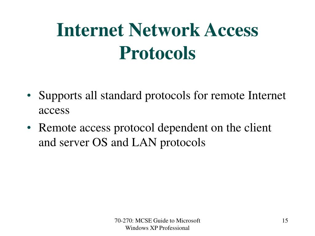 Internet Network Access Protocols