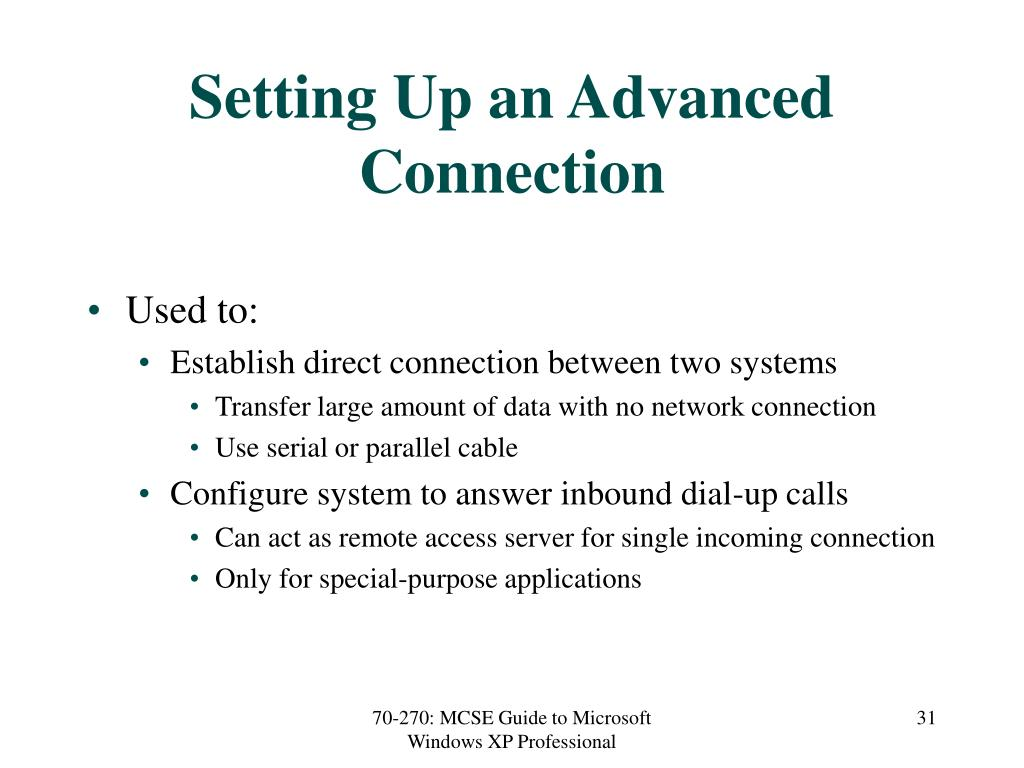 Setting Up an Advanced Connection