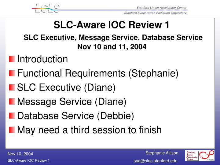 slc aware ioc review 1 slc executive message service database service nov 10 and 11 2004 n.