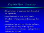 capable plant summary