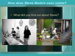 how does steve kurtz s case relate
