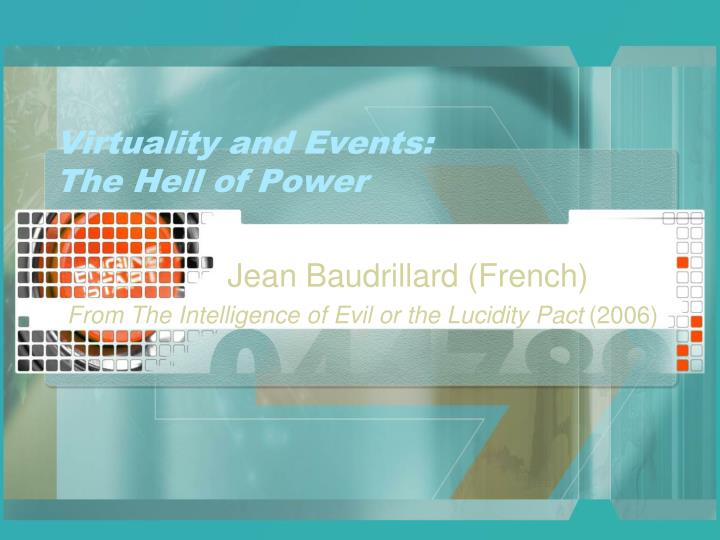 virtuality and events the hell of power n.