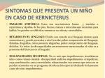sintomas que presenta un ni o en caso de kernicterus