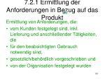 7 2 1 ermittlung der anforderungen in bezug auf das produkt