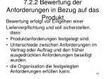 7 2 2 bewertung der anforderungen in bezug auf das produkt