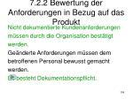 7 2 2 bewertung der anforderungen in bezug auf das produkt1
