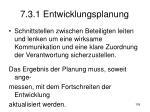 7 3 1 entwicklungsplanung1