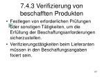 7 4 3 verifizierung von beschafften produkten