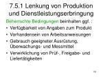 7 5 1 lenkung von produktion und dienstleistungserbringung1