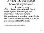 din en iso 9001 2000 anwendungsbereich anwendung