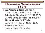 informa es meteorol gicas no vhf