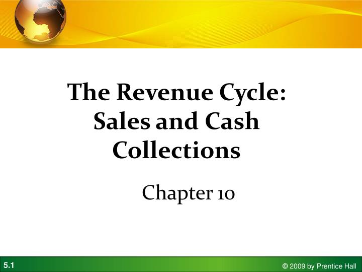 the revenue cycle sales and cash collections n.