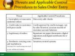 threats and applicable control procedures to sales order entry