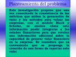 planteamiento del problema6