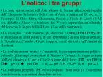 l eolico i tre gruppi