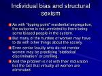 individual bias and structural sexism
