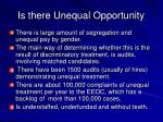 is there unequal opportunity