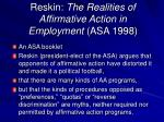 reskin the realities of affirmative action in employment asa 1998