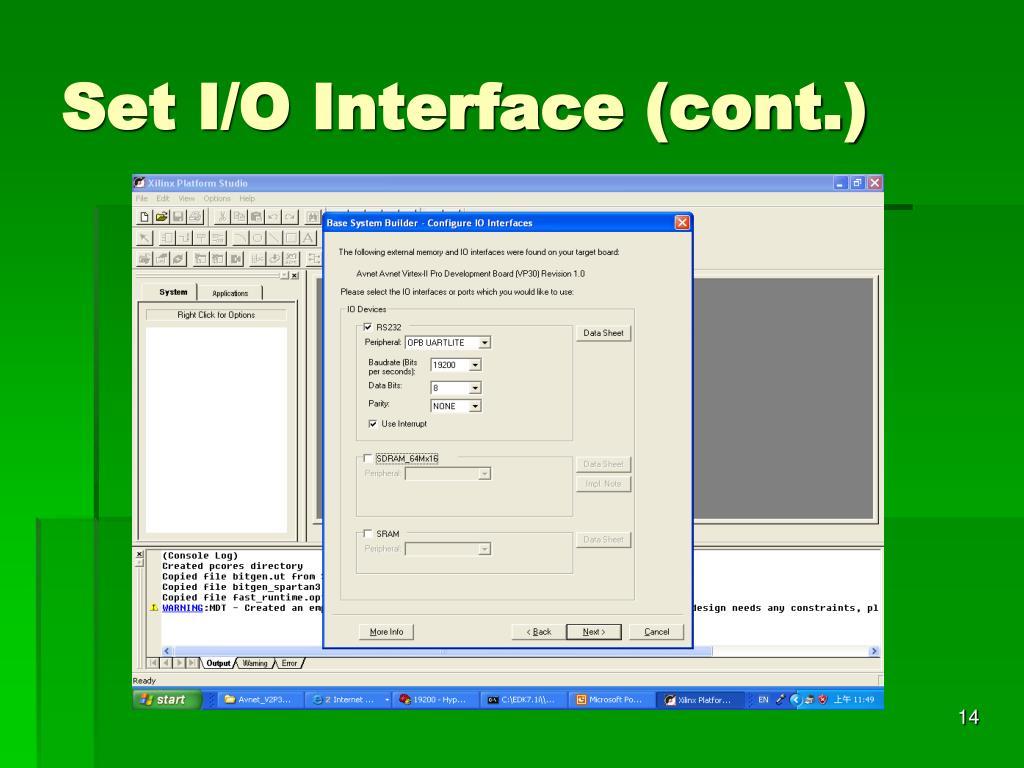 Set I/O Interface (cont.)