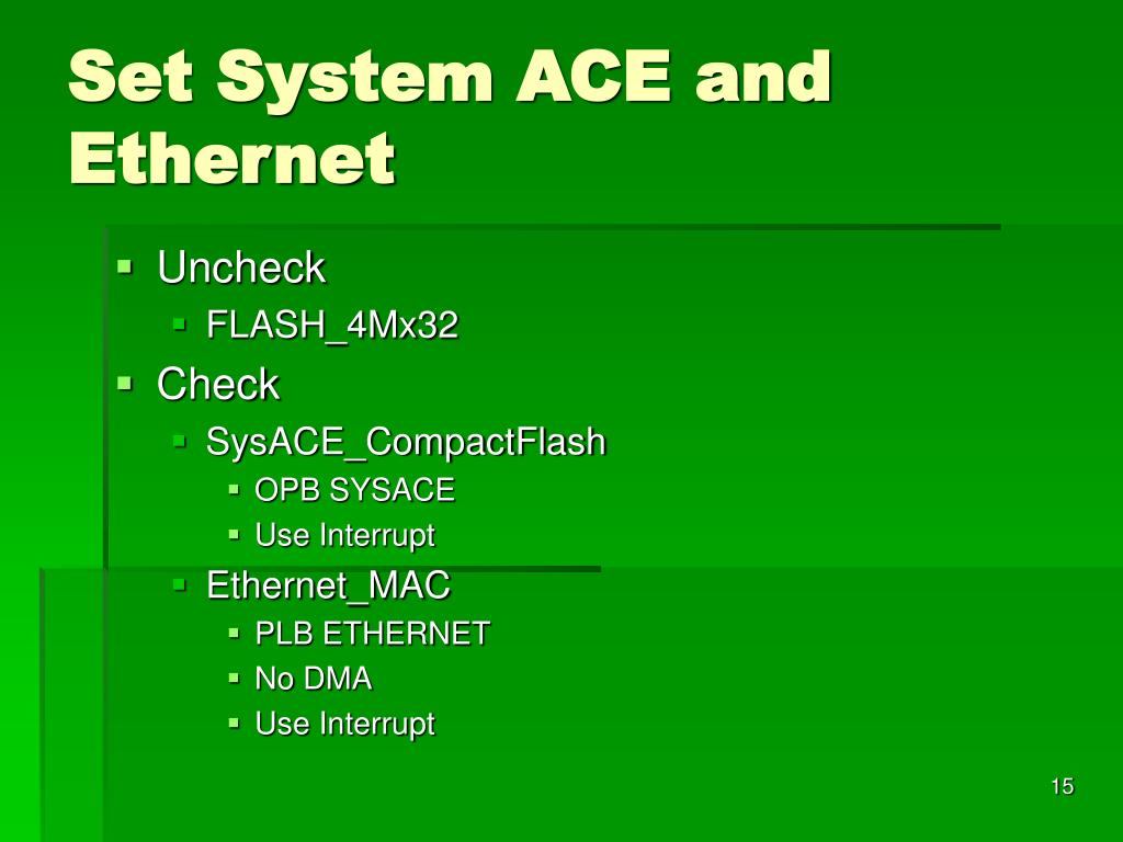 Set System ACE and Ethernet