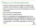 peligros en la descentralizaci n