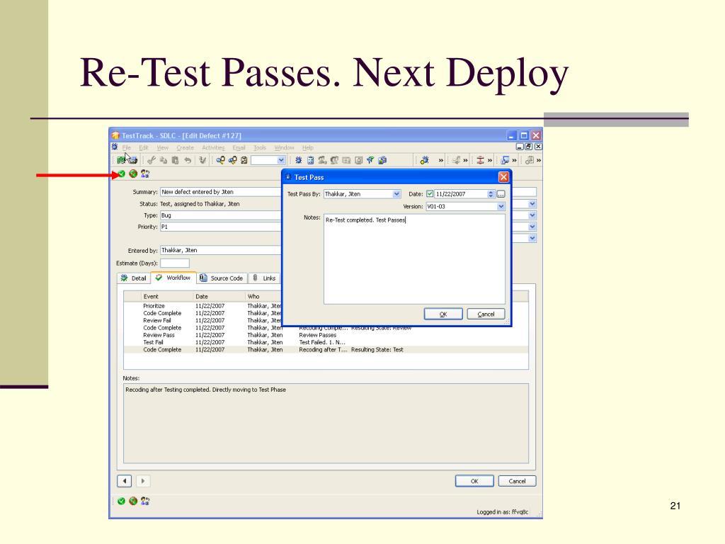 Re-Test Passes. Next Deploy