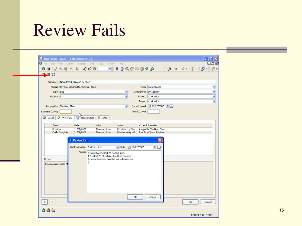 Review Fails