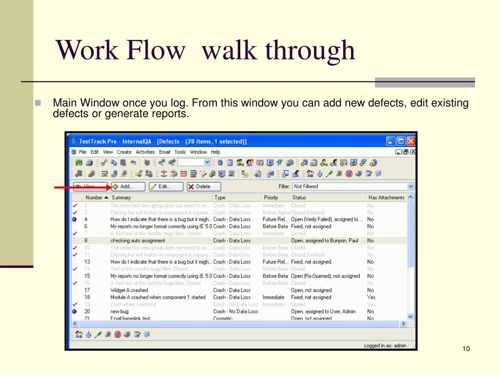 Work Flow  walk through