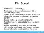 film speed