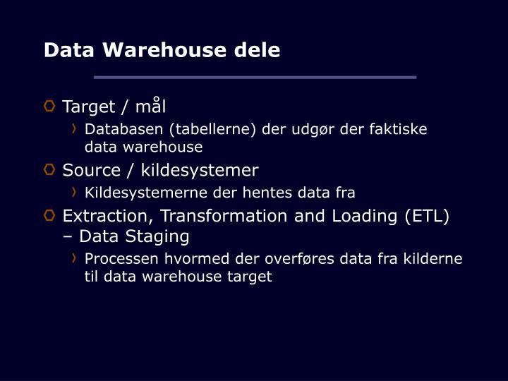 Data warehouse dele