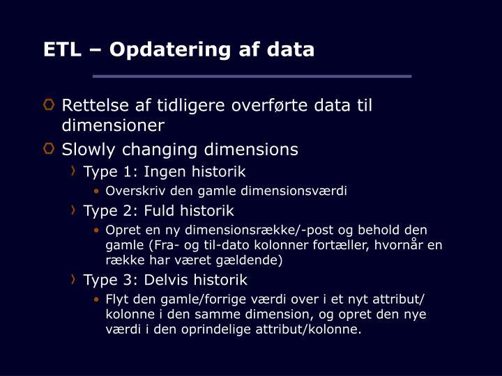 ETL – Opdatering af data