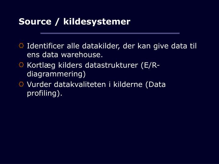 Source / kildesystemer