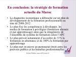 en conclusion la strat gie de formation actuelle du maroc1