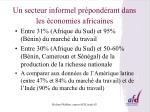 un secteur informel pr pond rant dans les conomies africaines