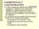 competencia y concentraci n
