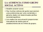 la audiencia como grupo social activo
