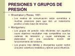 presiones y grupos de presi n