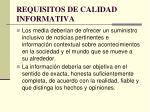 requisitos de calidad informativa
