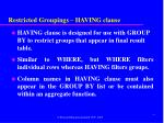 restricted groupings having clause