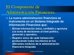 el componente de administraci n financiera1