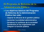 el programa de reforma de la administraci n p blica