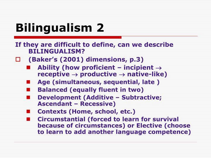 Bilingualism 2