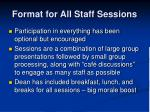 format for all staff sessions