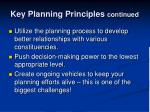 key planning principles continued