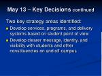 may 13 key decisions continued
