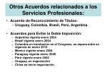 otros acuerdos relacionados a los servicios profesionales