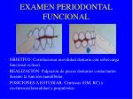 examen periodontal funcional