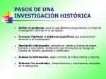 pasos de una investigaci n hist rica