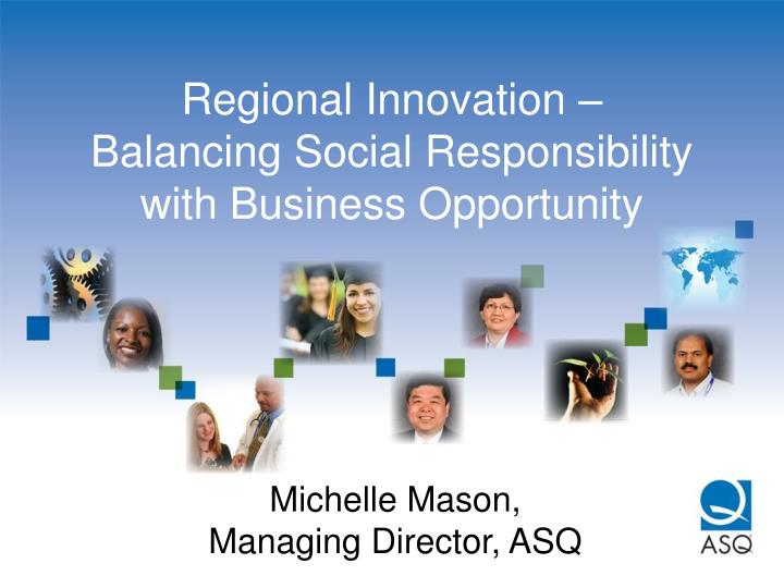 regional innovation balancing social responsibility with business opportunity n.
